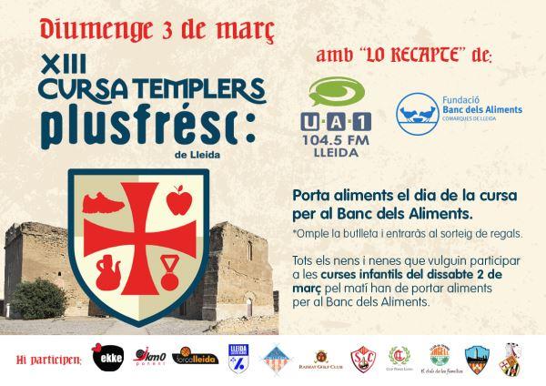 """Torna la Cursa dels Templers de Lleida Plusfresc amb """"Lo Recapte"""" d'Ua1 i el Banc dels Aliments"""