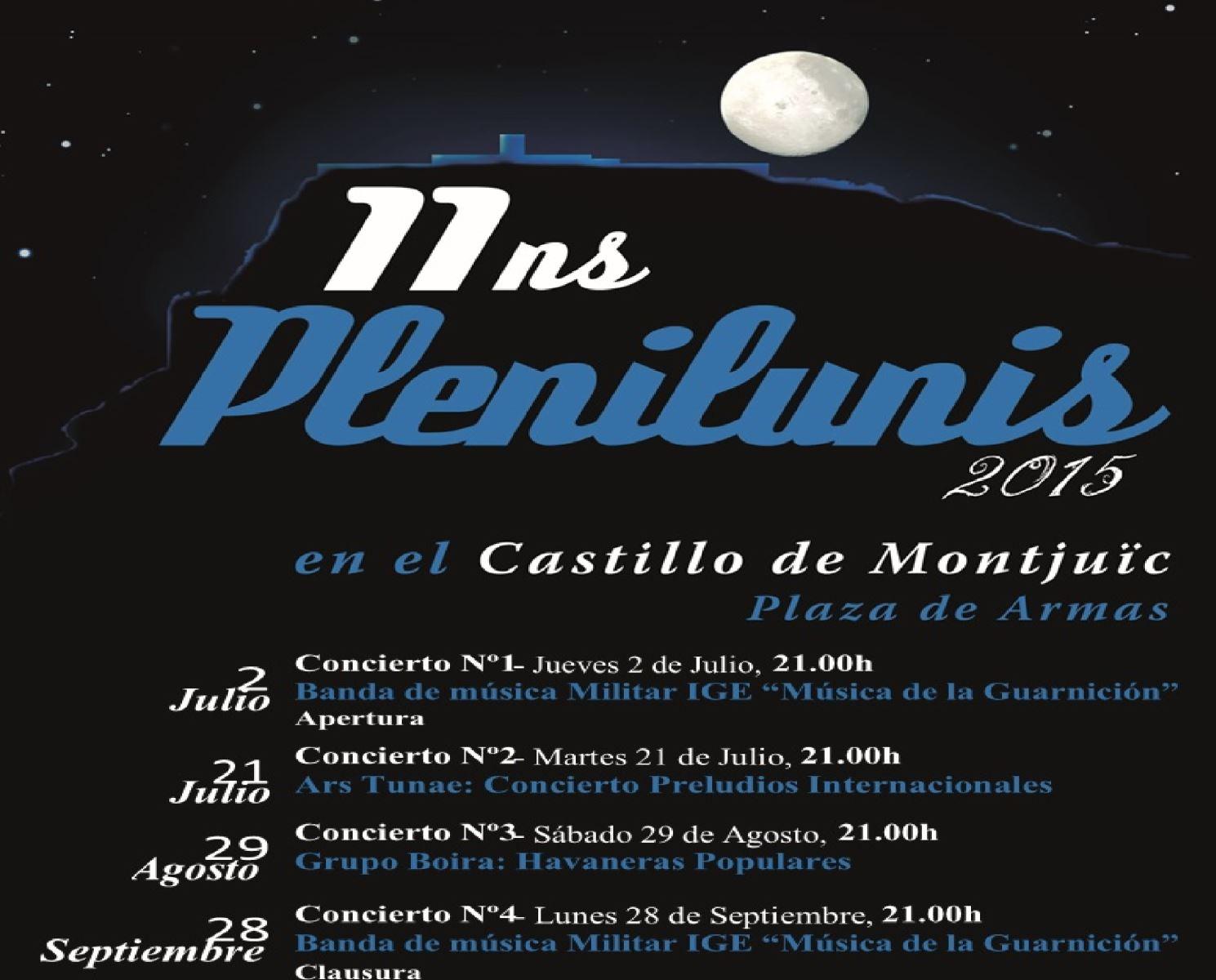 El dia 29 d'agost participarem als 11ns Plenilunis del Castell de Montjuïch,  Barcelona