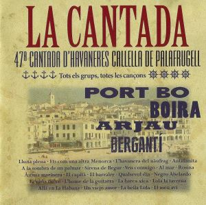 Disc de la 47a Cantada d'havaneres de Calella de Palafrugell (Picap, 2013)