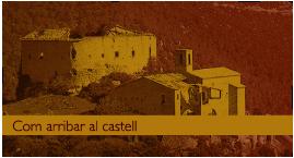 Com arribar al castell