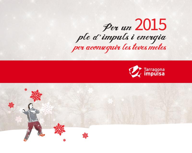 Imagen del Idea, concepto y diseño de la felicitación de Navidad de Tarragona Impulsa para felicitar las fiestas y el año 2015. Creación navideña.