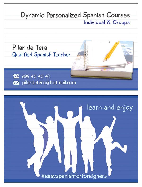 Diseño y creación de la tarjeta de visita y la identidad corporativa de Pilar de Tera, uno de los tantos nuevos emprendedores, especialista en enseñanza de español para extranjeros.